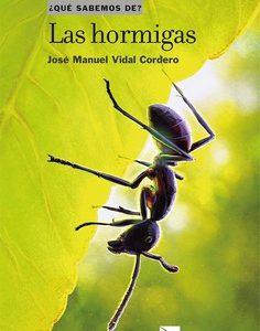 """Nuevo libro: """"Las Hormigas"""" de J.M. Vidal-Cordero"""